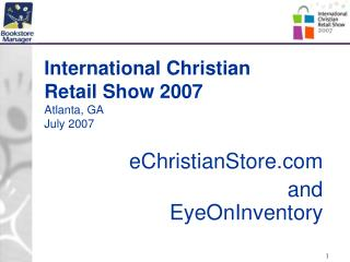 International Christian Retail Show 2007 Atlanta, GA July 2007