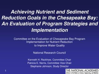 Achieving Nutrient and Sediment Reduction Goals in the Chesapeake Bay:  An Evaluation of Program Strategies and Implemen
