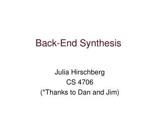 Back-End Synthesis