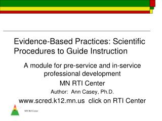 Evidence-Based Practices: Scientific Procedures to Guide Instruction