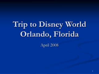 Trip to Disney World Orlando, Florida