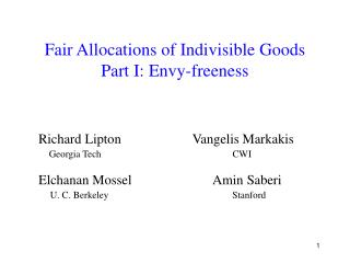 Fair Allocations of Indivisible Goods  Part I: Envy-freeness