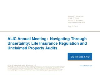 ALIC Annual Meeting:  Navigating Through Uncertainty: Life Insurance Regulation and Unclaimed Property Audits