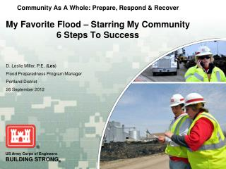 Community As A Whole: Prepare, Respond & Recover My Favorite Flood – Starring My Community 6 Steps To Success