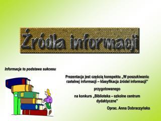 Informacja to podstawa sukcesu