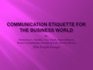 Communication Etiquette for the Business World