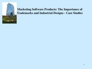 Marketing Software Products: The Importance of Trademarks and Industrial Designs - Case Studies