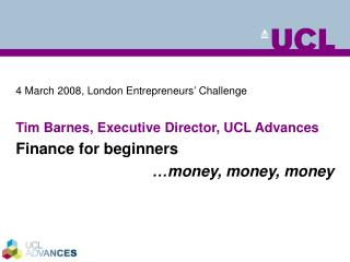 4 March 2008, London Entrepreneurs' Challenge