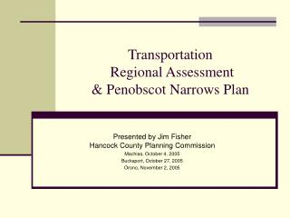 Transportation  Regional Assessment & Penobscot Narrows Plan
