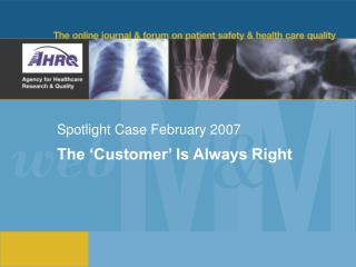 Spotlight Case February 2007