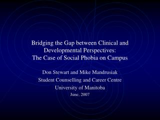 Bridging the Gap between Clinical and Developmental Perspectives:  The Case of Social Phobia on Campus