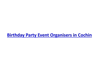 Birthday Party Event Organizers in Kochi