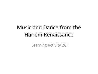 Music and Dance from the Harlem Renaissance