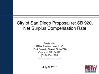 City of San Diego Proposal re: SB 920, Net Surplus Compensation Rate