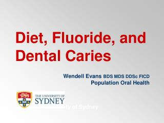 Diet, Fluoride, and Dental Caries
