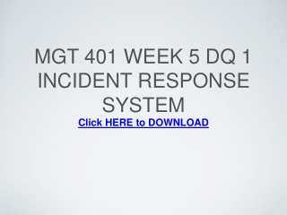 MGT 401 Week 5 DQ 1 Incident Response System