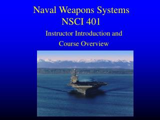 Naval Weapons Systems NSCI 401