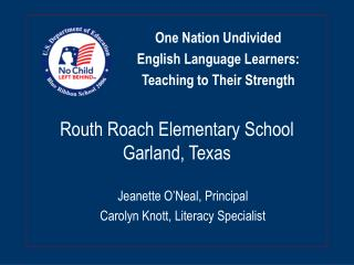 Routh Roach Elementary School Garland, Texas