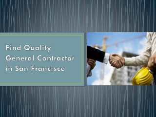 Tips to find Professional Contractors in San Francisco