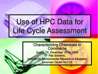 Use of HPC Data for Life Cycle Assessment