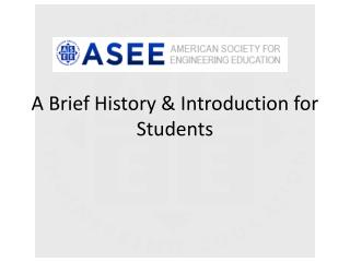 A Brief History & Introduction for Students