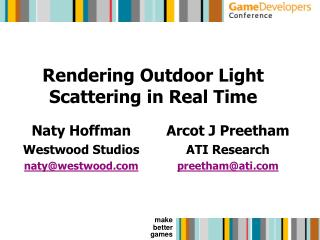 Rendering Outdoor Light Scattering in Real Time