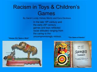 Racism in Toys & Children's Games