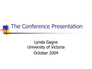 The Conference Presentation