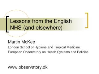 Lessons from the English NHS (and elsewhere)