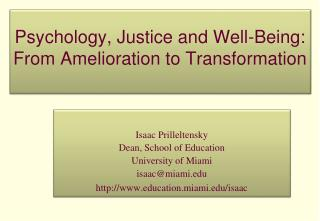Psychology, Justice and Well-Being: From Amelioration to Transformation