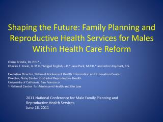 Shaping the Future: Family Planning and Reproductive Health Services for Males Within Health Care Reform