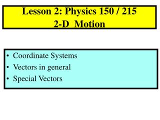 Lesson 2: Physics 150 / 215