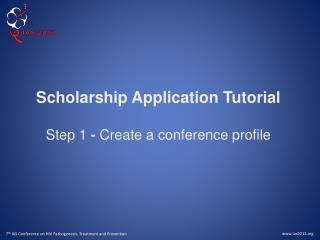 Scholarship Application Tutorial Step 1  -  Create a conference profile
