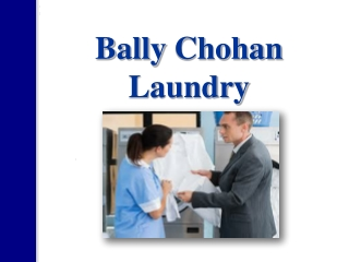 Bally Chohan Laundry
