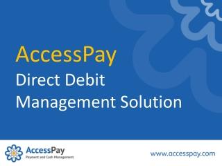 AccessPay Direct Debit Management Solution
