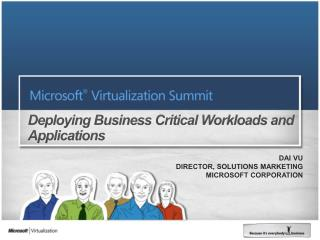 Deploying Business Critical Workloads and Applications