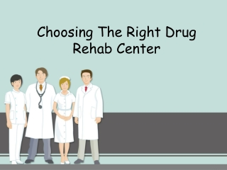 Choosing The Right Drug Rehab Center