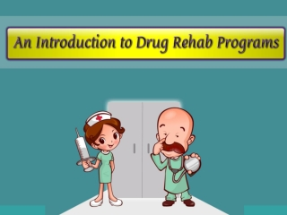 An Introduction to Drug Rehab Programs