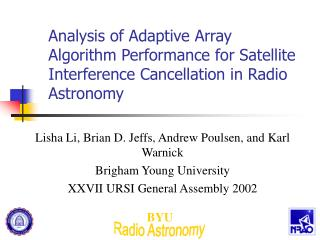 Analysis of Adaptive Array Algorithm Performance for Satellite Interference Cancellation in Radio Astronomy