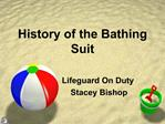 History of the Bathing Suit