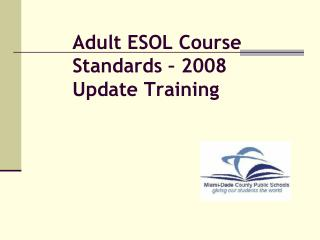 Adult ESOL Course Standards – 2008 Update Training