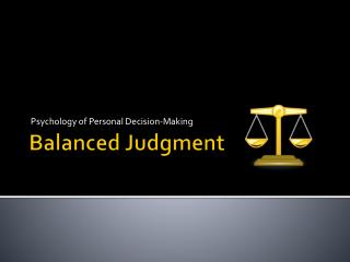 Balanced Judgment