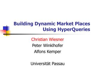 Building Dynamic Market Places Using HyperQueries
