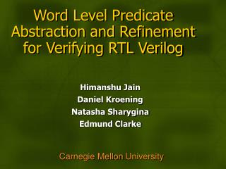 Word Level Predicate Abstraction and Refinement for Verifying RTL Verilog