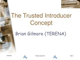 The Trusted Introducer Concept