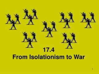 17.4 From Isolationism to War