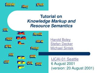 Tutorial on Knowledge Markup and Resource Semantics