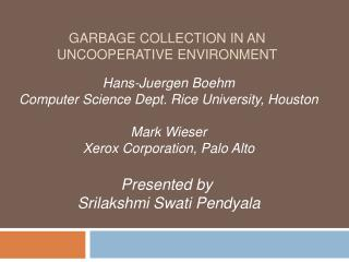 GARBAGE COLLECTION IN AN UNCOOPERATIVE ENVIRONMENT
