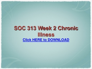 SOC 313 Week 2 Chronic Illness