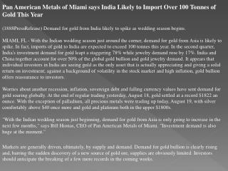 pan american metals of miami says india likely to import ove